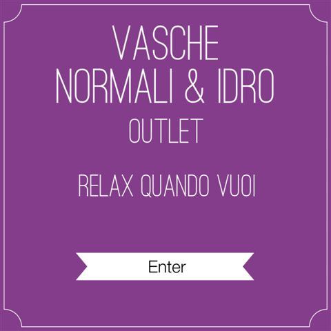 OUTLET VASCHE